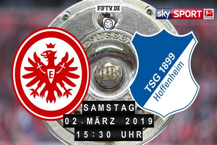 Eintracht Frankfurt - 1899 Hoffenheim Spielankündigung