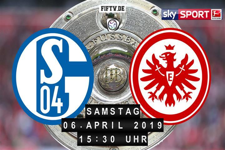 Schalke 04 - Eintracht Frankfurt Spielankündigung