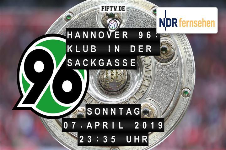 Hannover 96: Ein Klub in der Sackgasse Spielankündigung