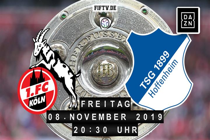 1.FC Köln - 1899 Hoffenheim Spielankündigung