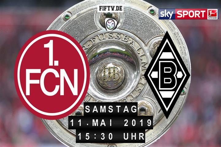 1.FC Nürnberg - Borussia Mönchengladbach Spielankündigung