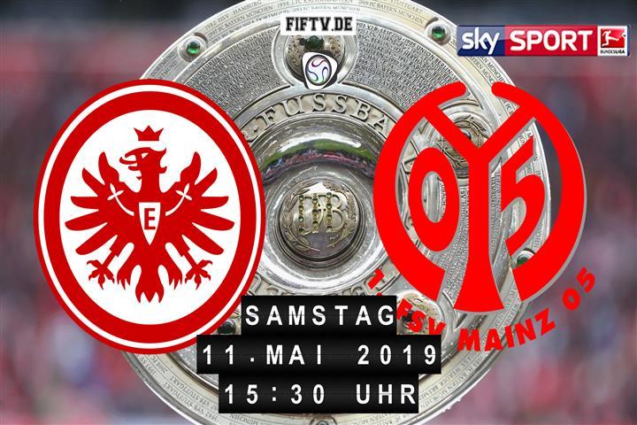 Eintracht Frankfurt - FSV Mainz 05 Spielankündigung