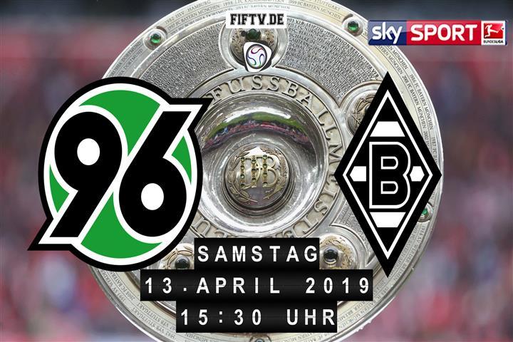 Hannover 96 - Borussia Mönchengladbach Spielankündigung