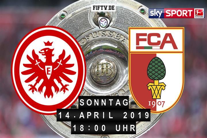 Eintracht Frankfurt - FC Augsburg Spielankündigung