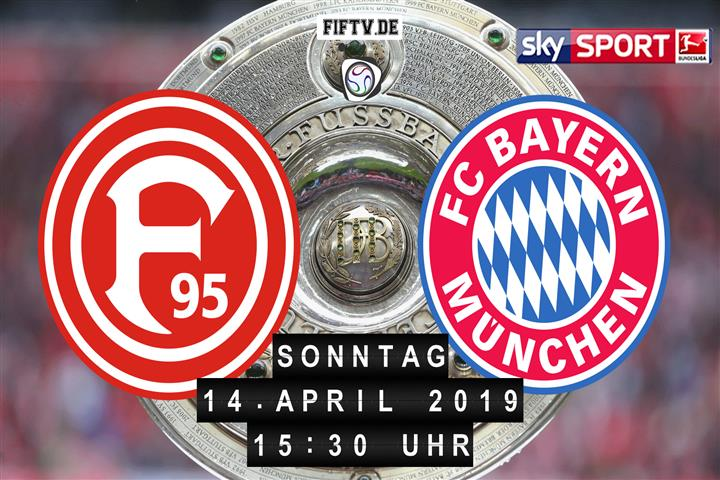 Fortuna Düsseldorf - Bayern München Spielankündigung