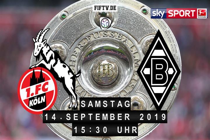 1.FC Köln - Borussia Mönchengladbach Spielankündigung