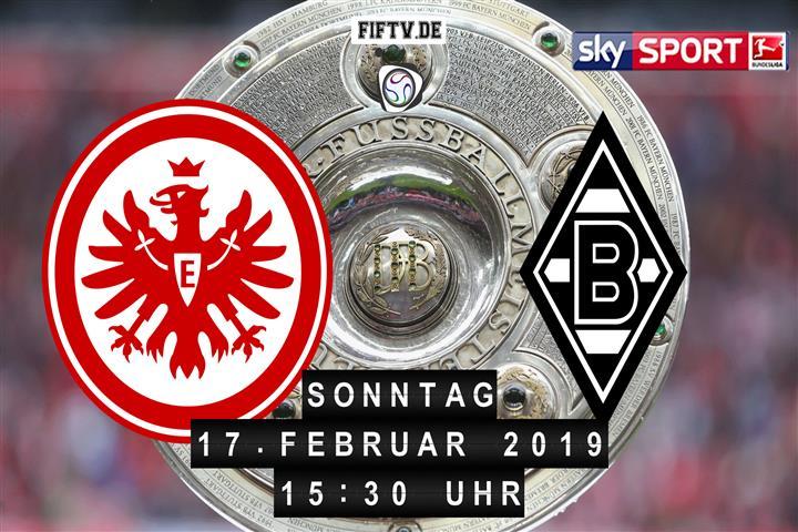 Eintracht Frankfurt - Borussia Mönchengladbach Spielankündigung