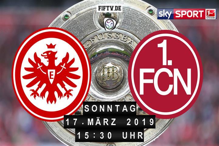 Eintracht Frankfurt - 1.FC Nürnberg Spielankündigung