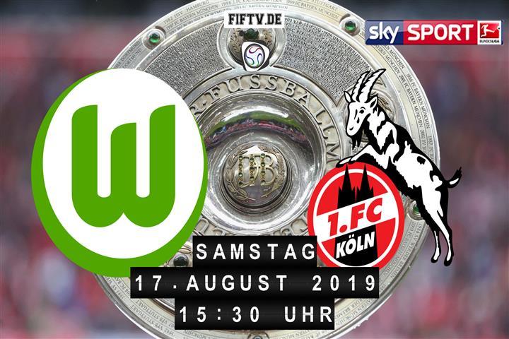 VfL Wolfsburg - 1.FC Köln Spielankündigung