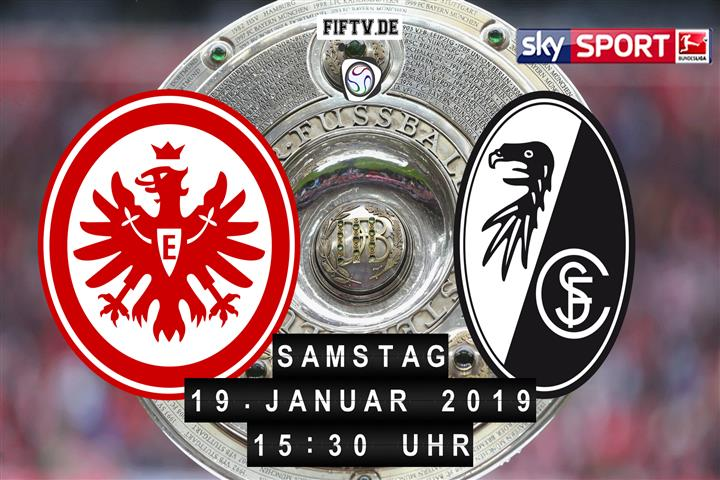 Eintracht Frankfurt - SC Freiburg Spielankündigung