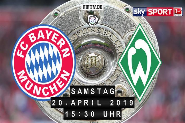 Bayern München - Werder Bremen Spielankündigung
