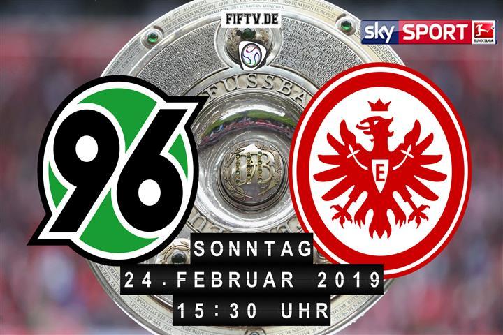 Hannover 96 - Eintracht Frankfurt Spielankündigung