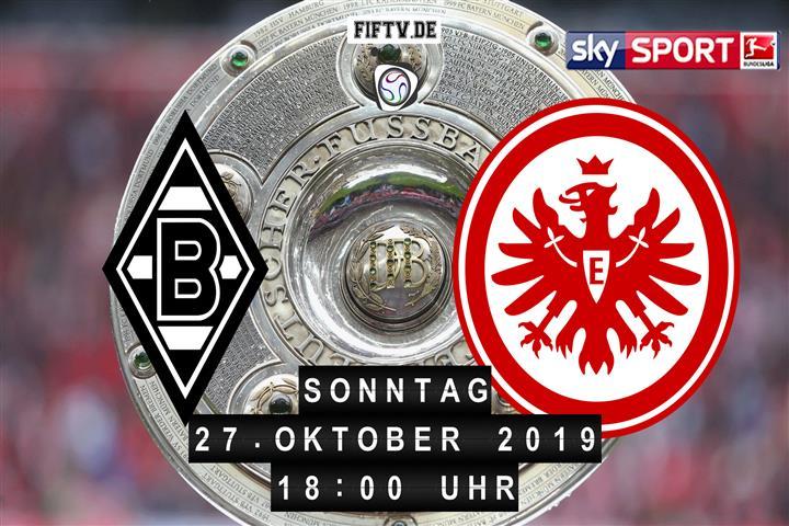 Borussia Mönchengladbach - Eintracht Frankfurt Spielankündigung