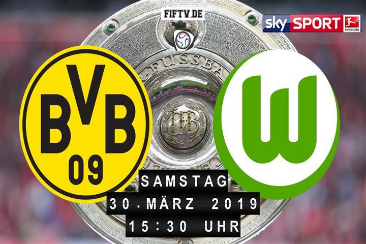 Borussia Dortmund - VfL Wolfsburg Spielankündigung