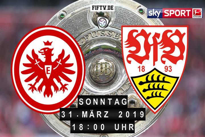 Eintracht Frankfurt - VfB Stuttgart Spielankündigung