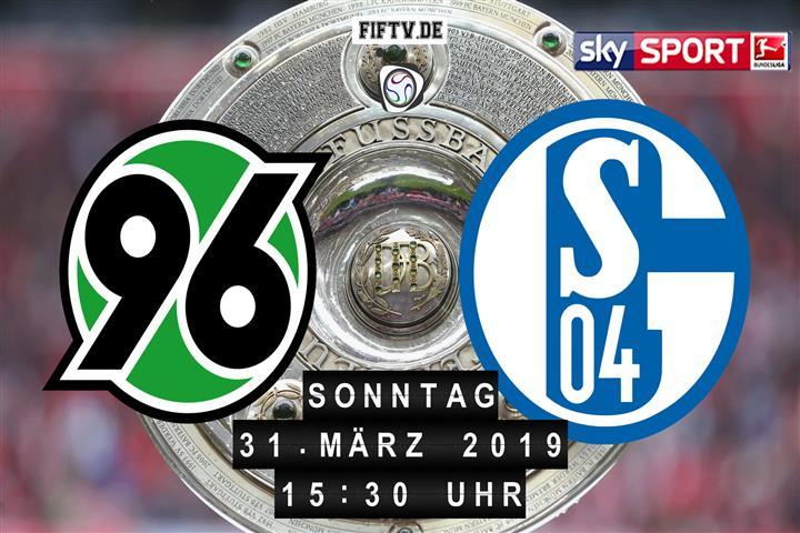 Hannover 96 - Schalke 04 Spielankündigung