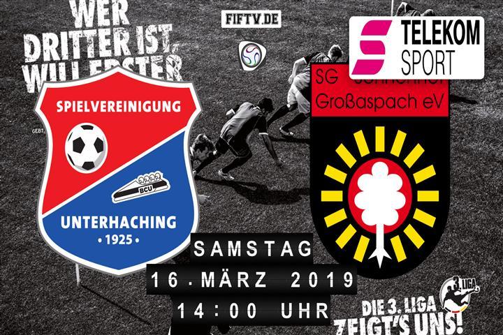 SpVgg Unterhaching - Sonnenhof Großaspach Spielankündigung