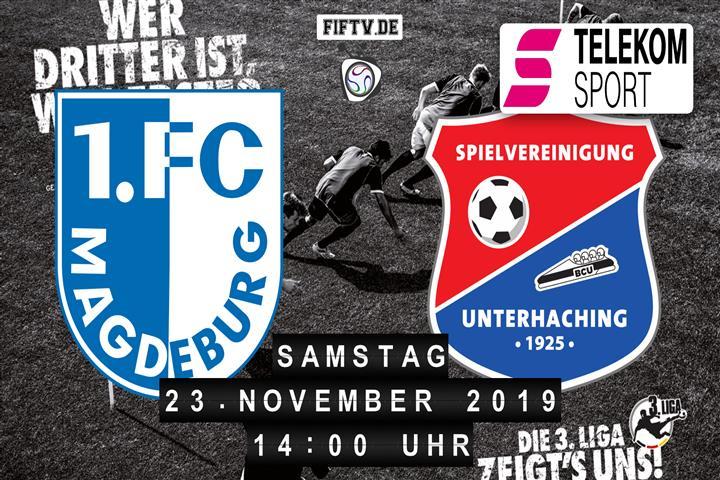1.FC Magdeburg - SpVgg Unterhaching Spielankündigung