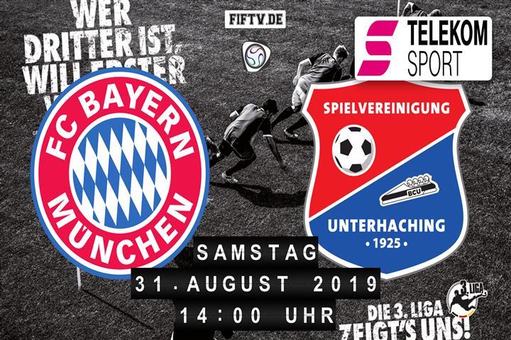 Bayern München II - SpVgg Unterhaching Spielankündigung