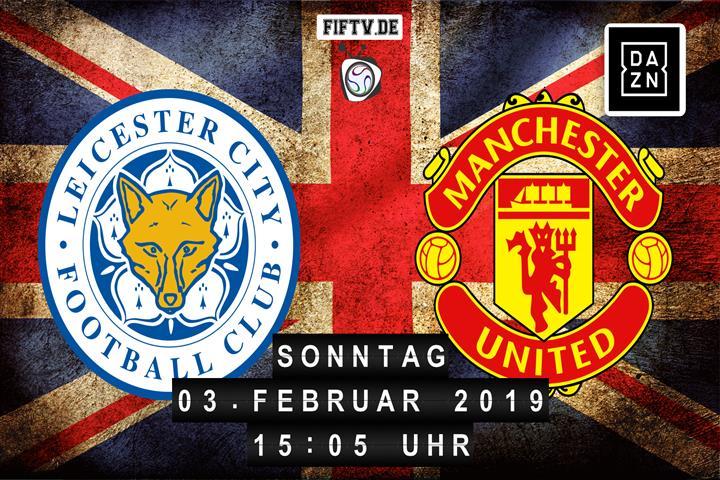 Leicester City - Manchester United Spielankündigung