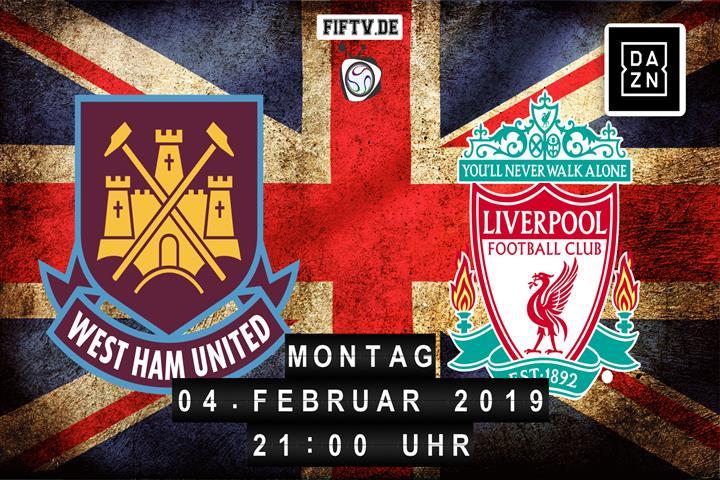 West Ham United - FC Liverpool Spielankündigung