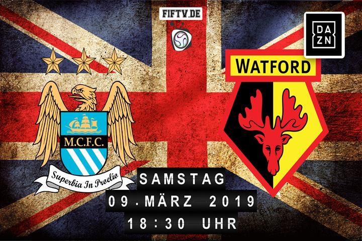 Manchester City - FC Watford Spielankündigung