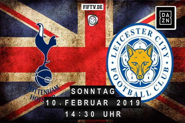 Tottenham Hotspur - Leicester City Spielankündigung