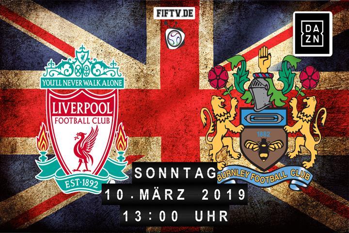 FC Liverpool - Burnley FC Spielankündigung