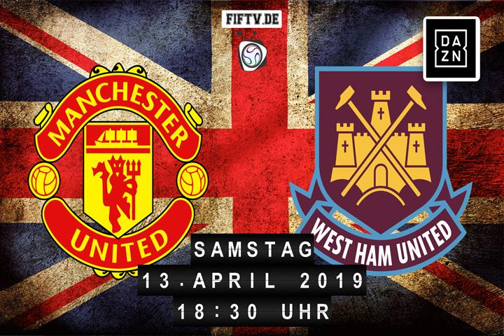 Manchester United - West Ham United Spielankündigung