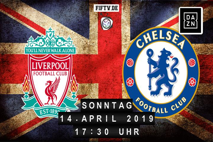 FC Liverpool - Chelsea London Spielankündigung