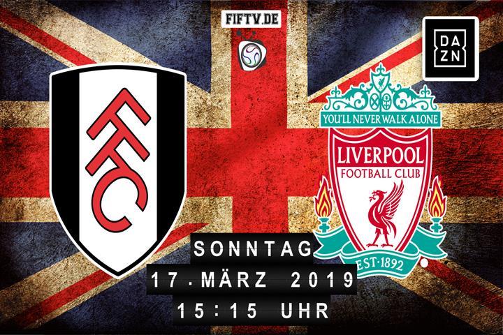 FC Fulham - FC Liverpool Spielankündigung