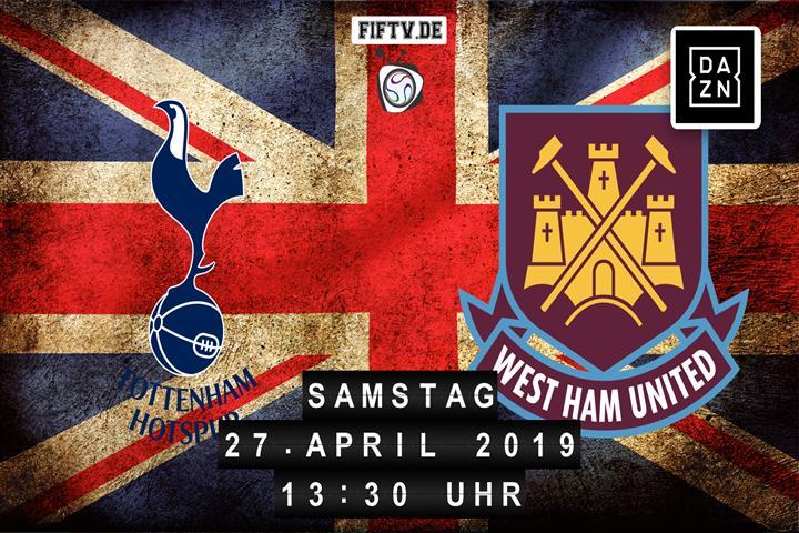 Tottenham Hotspur - West Ham United Spielankündigung