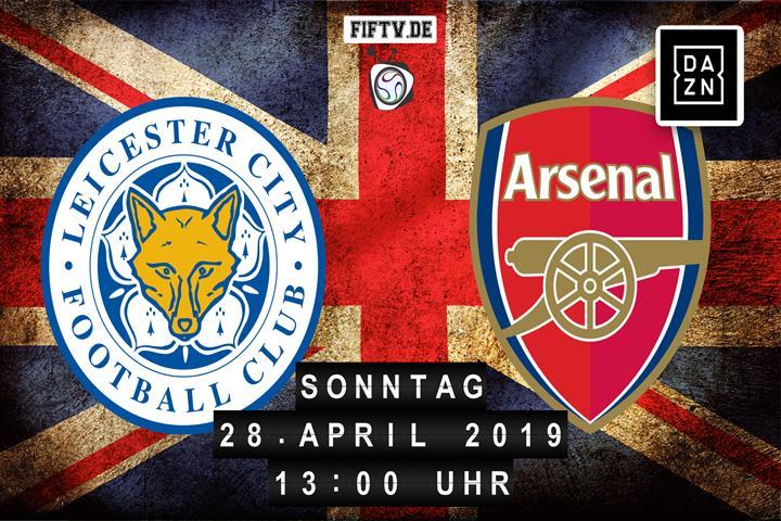 Leicester City - Arsenal London Spielankündigung