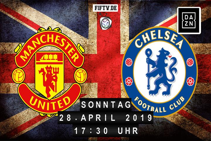 Manchester United - Chelsea London Spielankündigung