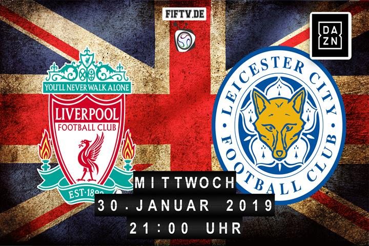 FC Liverpool - Leicester City Spielankündigung