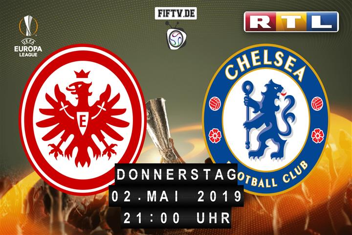 Eintracht Frankfurt - FC Chelsea Spielankündigung