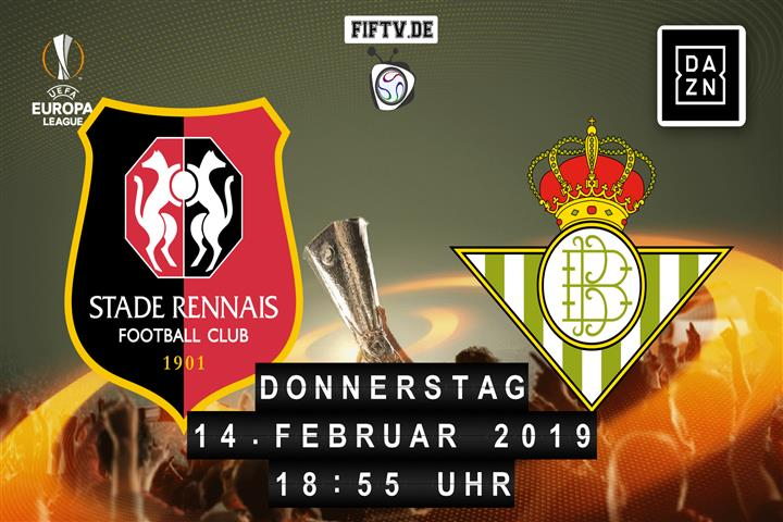 Stade Rennes - Real Betis Balompie Sevilla Spielankündigung