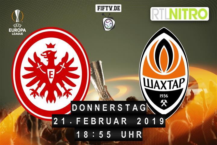 Eintracht Frankfurt - Schachtar Donezk Spielankündigung