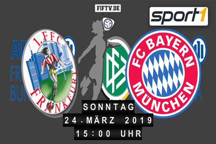 1. FFC Frankfurt - FC Bayern München Spielankündigung