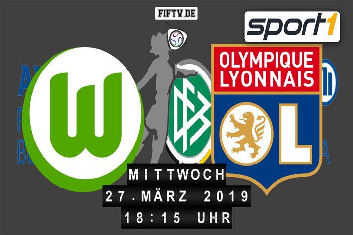 VfL Wolfsburg - Olympique Lyon Spielankündigung