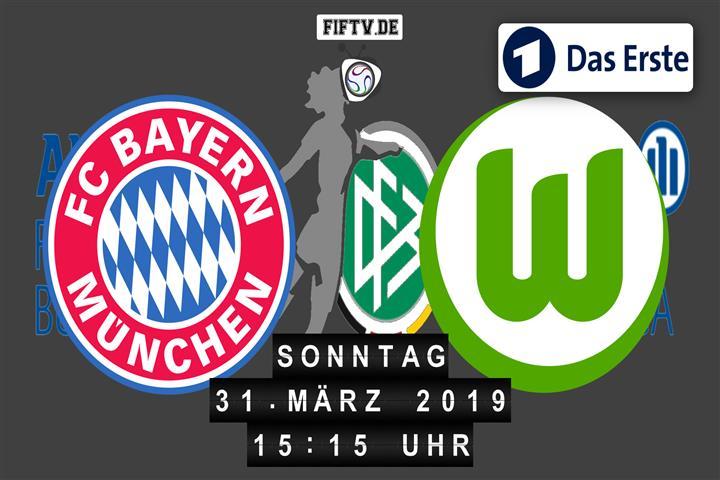 FC Bayern München - VfL Wolfsburg Spielankündigung