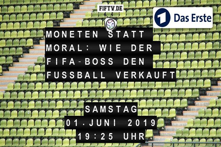 Moneten statt Moral: Wie der FIFA-Boss den Fussball verkauft Spielankündigung