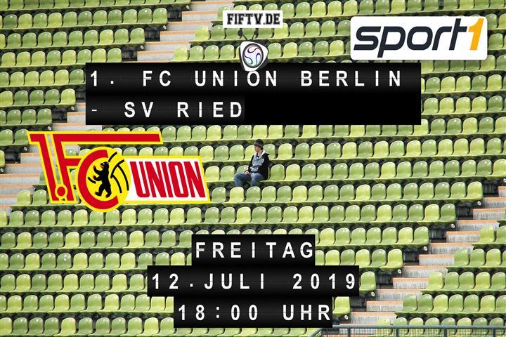 1. FC Union Berlin - SV Ried Spielankündigung