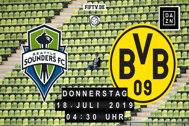 Seattle Sounders FC - Borussia Dortmund Spielankündigung