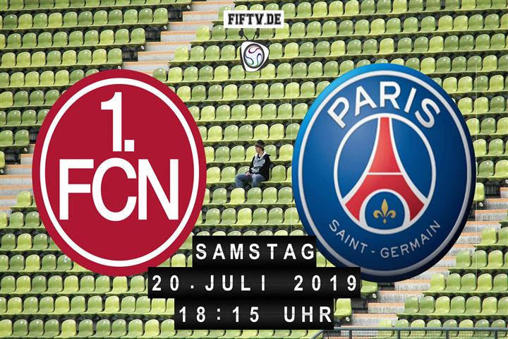 1.FC Nürnberg - Paris St Germain Spielankündigung
