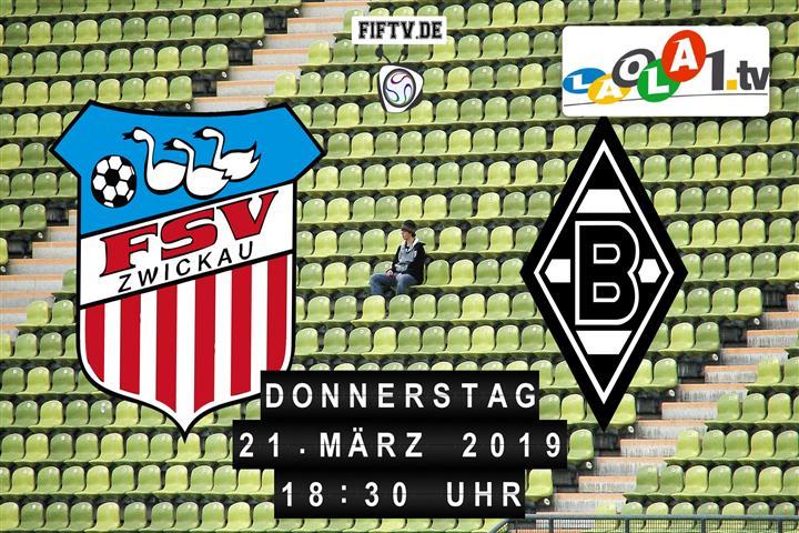 FSV Zwickau - Borussia Mönchengladbach Spielankündigung