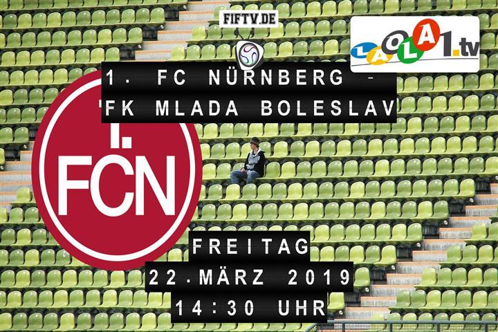 1. FC Nürnberg - FK Mlada Boleslav Spielankündigung