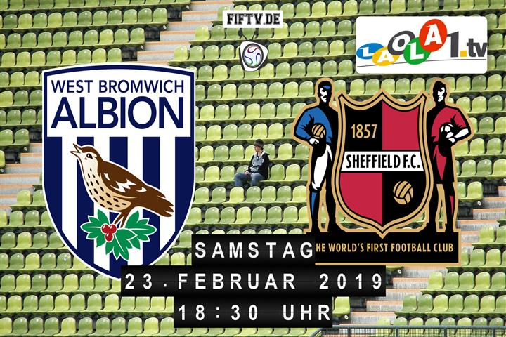West Bromwich Albion - Sheffield FC Spielankündigung