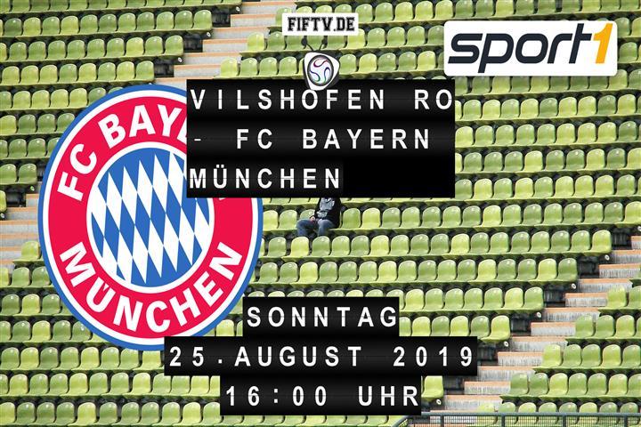 Vilshofen Rot Weiß - FC Bayern München Spielankündigung