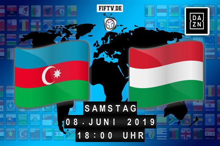 Aserbaidschan - Ungarn Spielankündigung